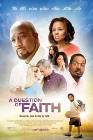A Question of Faith (2017)