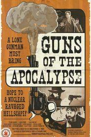 Guns of the Apocalypse (2018)