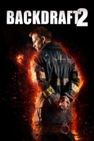 Backdraft II (2019)