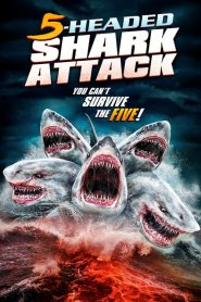 5 Headed Shark Attack (2017)