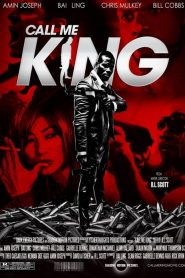 Call Me King (2017)