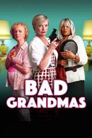Bad Grandmas (2017)