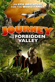 Journey to the Forbidden Valley (2018)