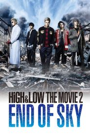 High and Low: The Movie 2 – End of SKY (2017)