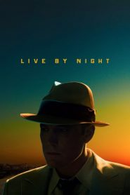 Nonton Live by Night (2016) Subtitle Indonesia
