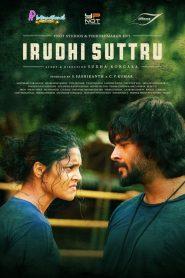 Irudhi Suttru (2016)