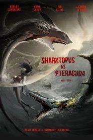 Sharktopus vs Pteracuda (2015)