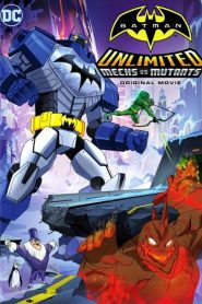 Batman Unlimited: Mechs vs. Mutants (2016)