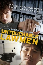 Untouchable Lawmen (2015)