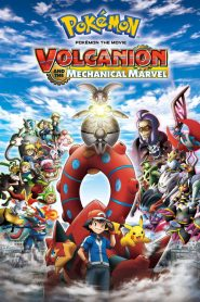 Pokémon the Movie: Volcanion and the Mechanical Marvel (2016)