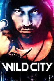 Wild City (2015)