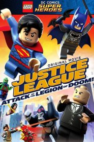 Lego DC Super Heroes: Justice League – Attack of the Legion of Doom! (2015)