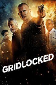 Gridlocked (2015)