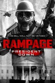 Rampage: President Down (2016)