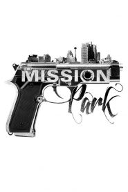 Mission Park (2013)