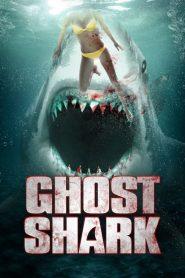 Ghost Shark (2013)