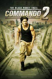 Commando 2: The Black Money Trail (2017)