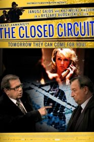 The Closed Circuit (2013)